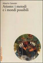 Ariosto: i metodi e i mondi possibili